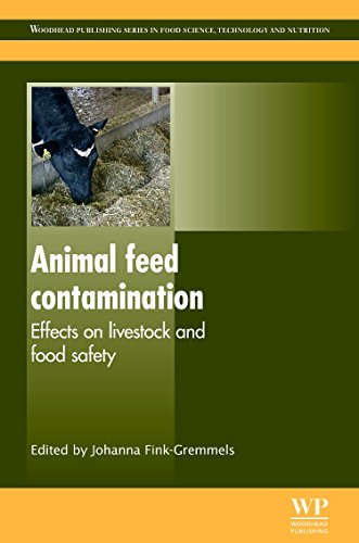 Animal Feed Contamination: Effects on Livestock and Food Safety (Woodhead Publishing Series in Food Science, Technology and Nutrition)
