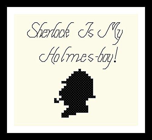 Counted Cross Stitch Pattern. Sherlock is my Holmes-boy