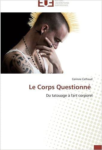 Livres gratuits Le Corps Questionné: Du tatouage à l'art corporel pdf epub