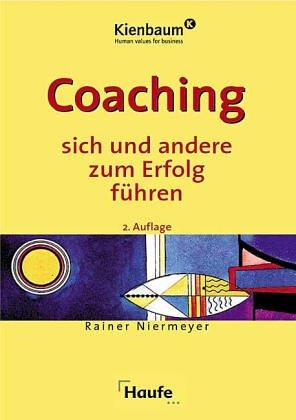 Coaching, sich und andere zum Erfolg führen