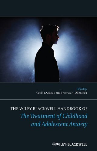 The Wiley-Blackwell Handbook of The Treatment of Childhood and Adolescent Anxiety ()