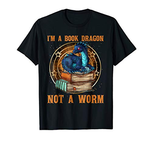 I Am A Book Dragon Not A Worm Tshirt - Funny Book ()