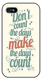 Diy For SamSung Galaxy S5 Case Cover Don't count the days, make the days count - black plastic Life Quotes