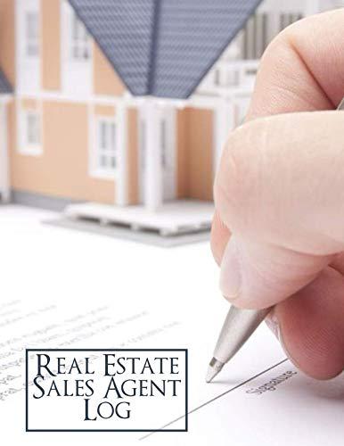 Real Estate Sales Agent Log: Real Estate Agent Client Management Organizer (Realtor Information Logbooks)