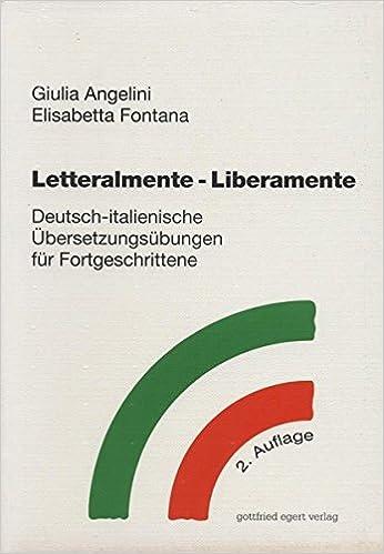 Letteralmente Liberamente Deutsch Italienische übersetzungsübungen