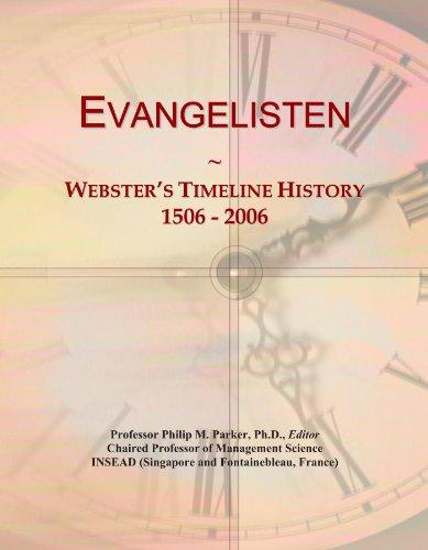Evangelisten: Webster's Timeline History, 1506 - 2006 - Evangelist Icon