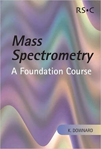 Book Mass Spectrometry: A Foundation Course