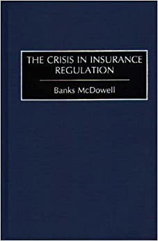 Book The Crisis in Insurance Regulation