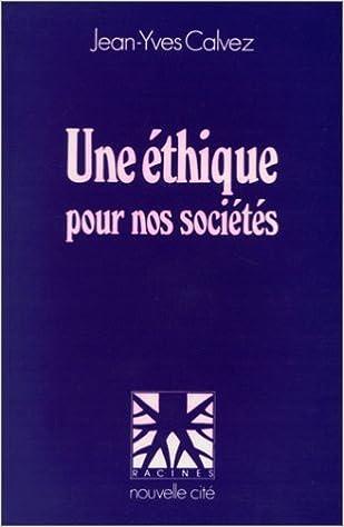 Téléchargement Une éthique pour nos sociétés pdf ebook