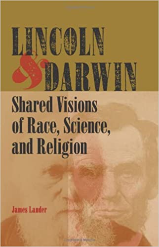 Meilleurs forums pour télécharger des ebooks Lincoln and Darwin: Shared Visions of Race, Science, and Religion (French Edition) PDF ePub