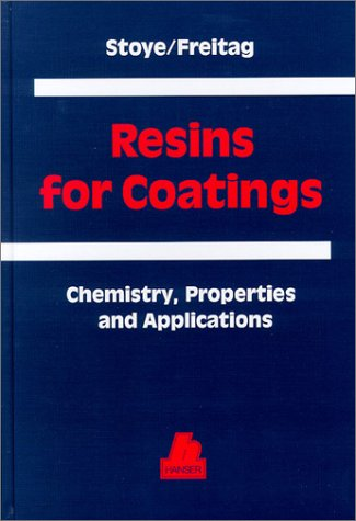 (Resins for Coatings: Chemistry, Properties and)