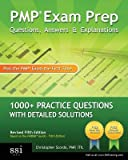 Pmp Exam Prep Questions Answers & Explanations( 1000+ Pmp Practice Questions with Detailed Solutions)[PMP EXAM PREP QUES ANSW & EXPL][Paperback]