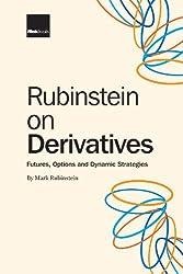 Rubinstein on Derivatives