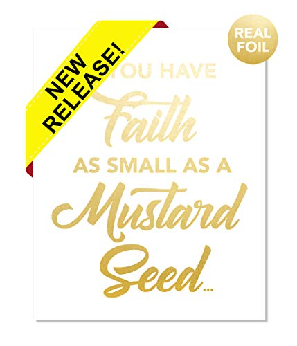 If You Have Faith As Small A Mustard Seed Gold Foil Print Poster Home Office Wall Decor Art Religious Christian Scripture Bible Biblical Verse Devotional God Baptism Gift Office Dorm Handmade (8 x 10)
