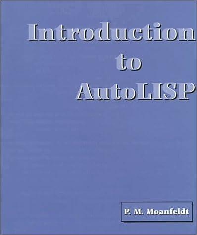 Introduction to AutoLISP: Peter M  Moanfeldt: 9780132066242
