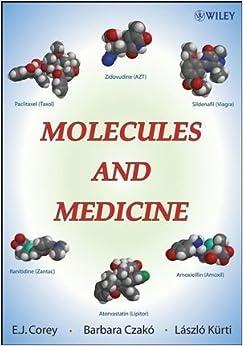 Book Molecules and Medicine by E. J. Corey (2007-08-31)