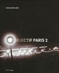 Objectif Paris 2 : Images de la ville à travers cinq collections photographiques parisiennes