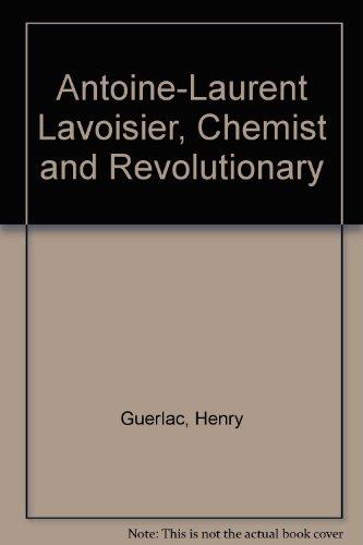 Antoine-Laurent Lavoisier, Chemist and Revolutionary (Emblem Editions)