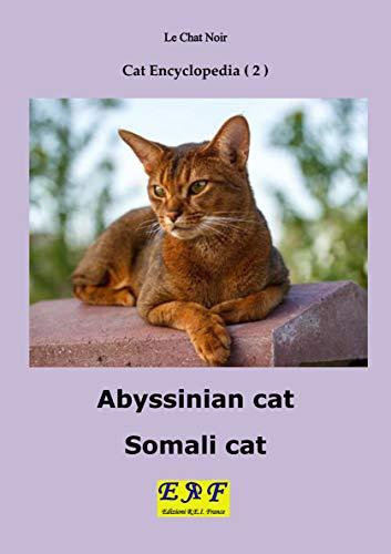 Abyssinian Cat - Somali cat (Cat Encyclopedia Book 2)