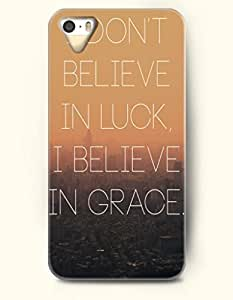 iPhone 5 5S Case OOFIT Phone Hard Case ** NEW ** Case with Design I Don'T Belive In Luck, I Believe In Grace- Sunset - Case for Apple iPhone 5/5s