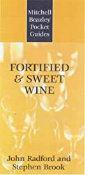 Mitchell Beazley Pocket Guide to Fortified and Sweet Wines