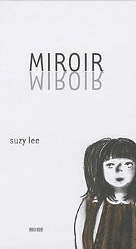 Miroir par Suzy Lee
