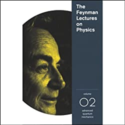 The Feynman Lectures on Physics: Volume 2, Advanced Quantum Mechanics