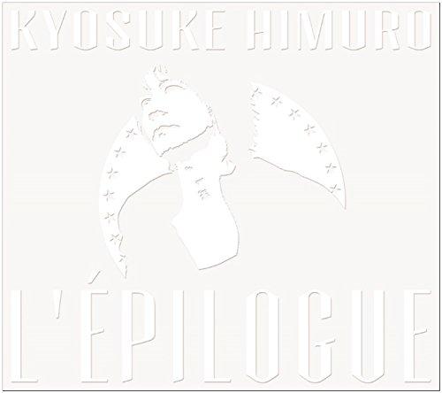 氷室京介 / L'EPILOGUE[初回限定盤]