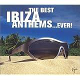 Best Ibiza Anthems.Ever!