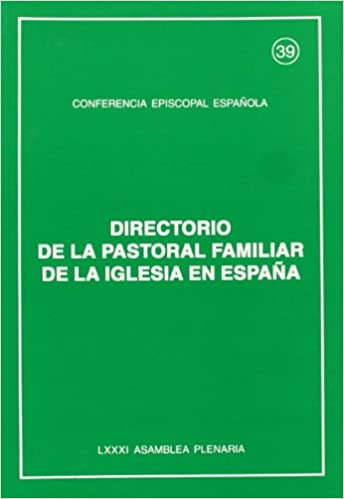 Directorio de la pastoral familiar de la Iglesia en España: Amazon.es: Conferencia Episcopal Española: Libros