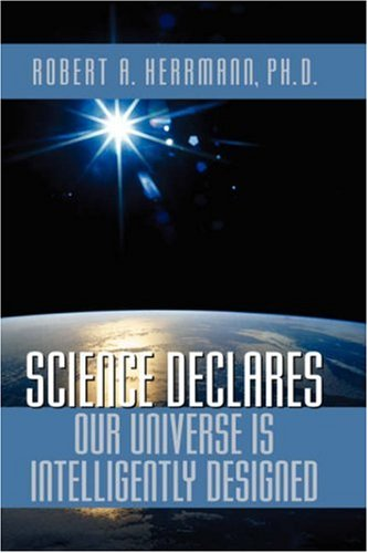 Science Declares Our Universe IS Intelligently Designed pdf epub
