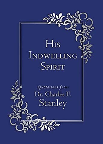 His Indwelling Spirit (Walking With God) (Walking Gods Earth)