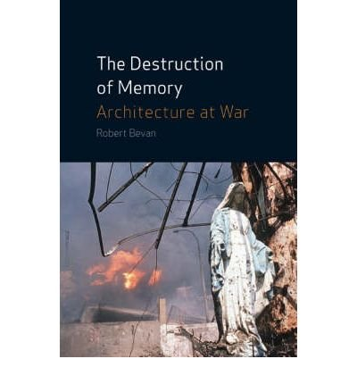 destruction-of-memory-architecture-at-war