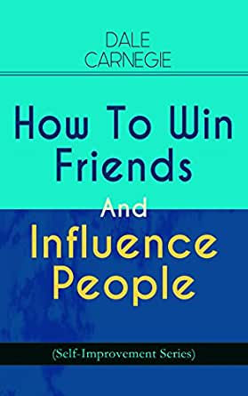 how to win friends and influence people list