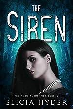 The Siren (The Soul Summoner Book 2)