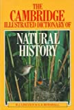 img - for The Cambridge illustrated dictionary of natural history. book / textbook / text book