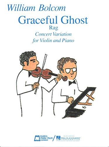 Bolcom: Graceful Ghost Rag (Concert Variation for Violin)