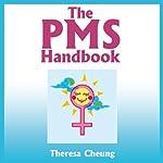 The PMS Handbook | Theresa Cheung