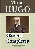 Victor Hugo: Oeuvres complètes - 122 titres (Annotés et illustrés) - Arvensa Editions (French Edition)