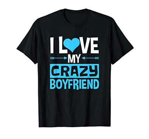 I Love My Crazy Boyfriend Couples Valentines Day T-Shirt