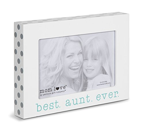 Pavilion Gift Company 14138 Best Aunt Ever Photo Frame, 7-1/2 x 5-1/2