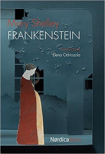 Frankenstein (Ilustrados): Amazon.es: Mary Shelley, Elena ...