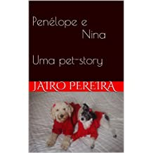 com portuguese essays pets animal care books penelope e nina uma pet story portuguese edition