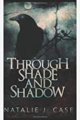 Through Shade And Shadow: Pocket Book Edition (Shades And Shadows) Paperback