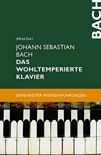 Johann Sebastian Bach. Das Wohltemperierte Klavier.