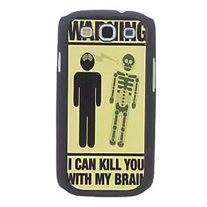 I will Kill You with My Brain Design Hard Case for Samsung Galaxy S3 I9300