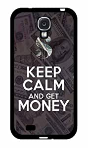 Keep Calm and get Money - Phone Case Back Cover (Galaxy S4 - TPU Rubber Silicone)