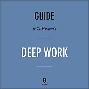 Summary of Deep Work by Cal Newport | Includes Analysis Hörbuch