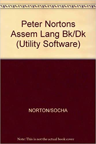 Peter Norton's Assembly Language Book for the IBM PC (Utility Software)