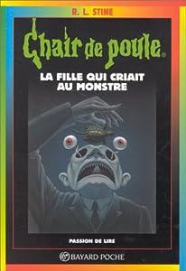 """Afficher """"Chair de poule n° 26 La fille qui criait au monstre"""""""